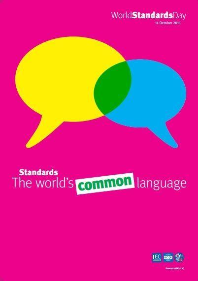 Ngày tiêu chuẩn thế giới 14/10/2015: Tiêu chuẩn-ngôn ngữ chung của thế giới